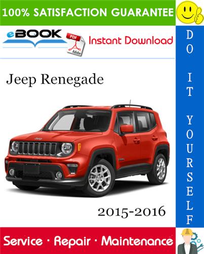 Thumbnail ☆☆ Best ☆☆ Jeep Renegade Service Repair Manual 2015-2016 Download