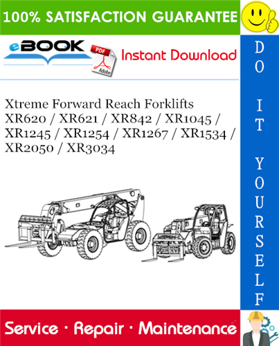 Thumbnail Xtreme Forward Reach Forklifts XR620 / XR621 / XR842 / XR1045 / XR1245 / XR1254 / XR1267 / XR1534 / XR2050 / XR3034 Service Repair Manual
