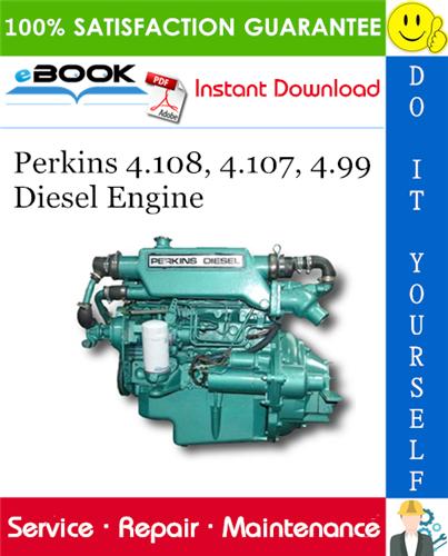 Thumbnail ☆☆ Best ☆☆ Perkins 4.108, 4.107, 4.99 Diesel Engine Service Repair Manual