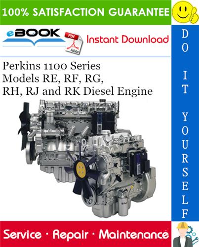 Thumbnail Perkins 1100 Series Models RE, RF, RG, RH, RJ and RK Diesel Engine Service Repair Manual