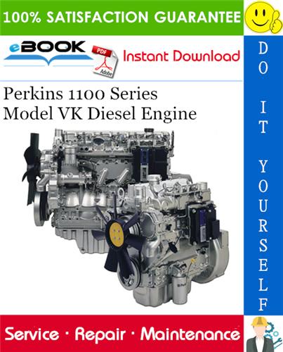Thumbnail Perkins 1100 Series Model VK Diesel Engine Service Repair Manual