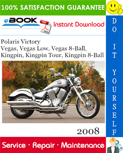 Thumbnail ☆☆ Best ☆☆ 2008 Polaris Victory Vegas, Vegas Low, Vegas 8-Ball, Kingpin, Kingpin Tour, Kingpin 8-Ball Motorcycle Service Repair Manual