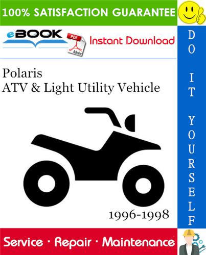 Thumbnail ☆☆ Best ☆☆ Polaris ATV & Light Utility Vehicle Service Repair Manual 1996-1998 Download