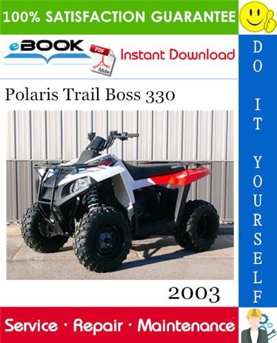 Thumbnail ☆☆ Best ☆☆ 2003 Polaris Trail Boss 330 ATV Service Repair Manual