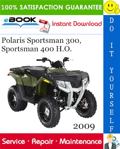 Thumbnail ☆☆ Best ☆☆ 2009 Polaris Sportsman 300, Sportsman 400 H.O. ATV Service Repair Manual