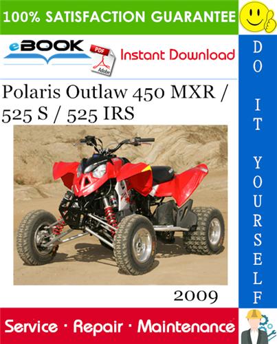 Thumbnail ☆☆ Best ☆☆ 2009 Polaris Outlaw 450 MXR / 525 S / 525 IRS ATV Service Repair Manual