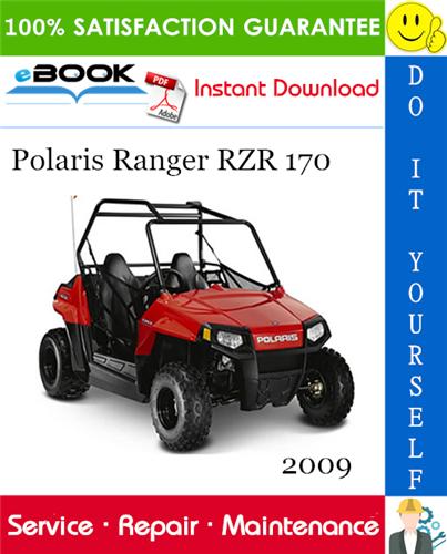 Thumbnail ☆☆ Best ☆☆ 2009 Polaris Ranger RZR 170 UTV Service Repair Manual