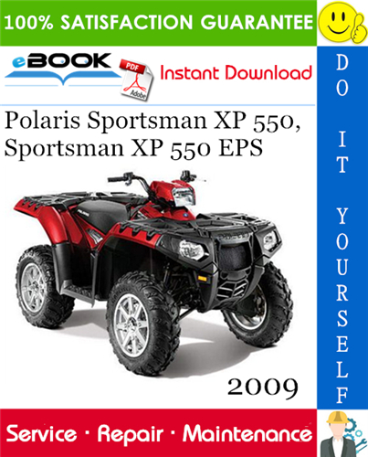 Thumbnail ☆☆ Best ☆☆ 2009 Polaris Sportsman XP 550, Sportsman XP 550 EPS ATV Service Repair Manual