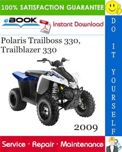 Thumbnail ☆☆ Best ☆☆ 2009 Polaris Trailboss 330, Trailblazer 330 ATV Service Repair Manual