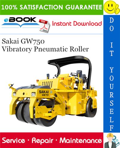 Thumbnail ☆☆ Best ☆☆ Sakai GW750 Vibratory Pneumatic Roller Service Repair Manual