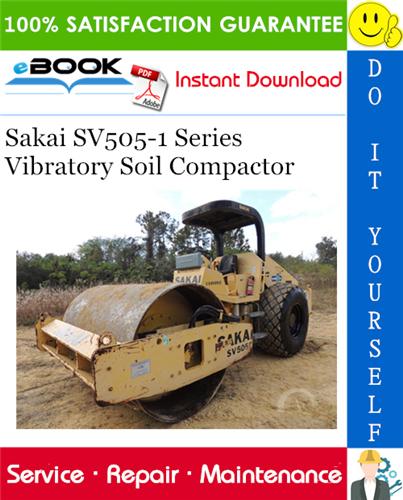 Thumbnail ☆☆ Best ☆☆ Sakai SV505-1 Series Vibratory Soil Compactor Service Repair Manual