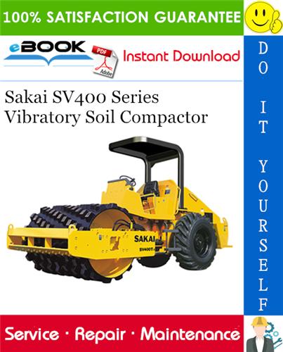 Thumbnail ☆☆ Best ☆☆ Sakai SV400 Series Vibratory Soil Compactor Service Repair Manual