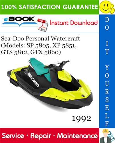 Thumbnail ☆☆ Best ☆☆ 1992 Sea-Doo Personal Watercraft (Models: SP 5805, XP 5851, GTS 5812, GTX 5860) Service Repair Manual
