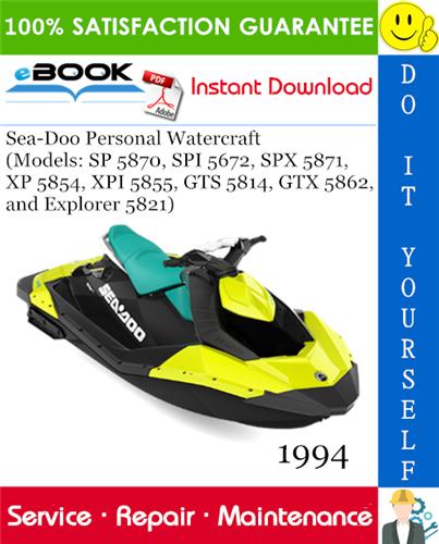 Thumbnail ☆☆ Best ☆☆ 1994 Sea-Doo Personal Watercraft (Models: SP 5870, SPI 5672, SPX 5871, XP 5854, XPI 5855, GTS 5814, GTX 5862, and Explorer 5821) Service Repair Manual