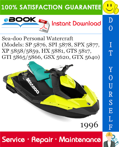 Thumbnail ☆☆ Best ☆☆ 1996 Sea-doo Personal Watercraft (Models: SP 5876, SPI 5878, SPX 5877, XP 5858/5859, HX 5881, GTS 5817, GTI 5865/5866, GSX 5620, GTX 5640) Service Repair Manual