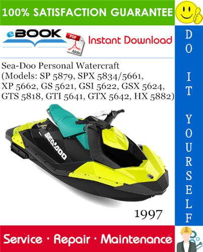 Thumbnail ☆☆ Best ☆☆ 1997 Sea-Doo Personal Watercraft (Models: SP 5879, SPX 5834/5661, XP 5662, GS 5621, GSI 5622, GSX 5624, GTS 5818, GTI 5641, GTX 5642, HX 5882) Service Repair Man