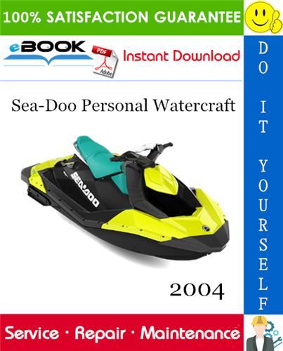 Thumbnail ☆☆ Best ☆☆ 2004 Sea-Doo Personal Watercraft Service Repair Manual