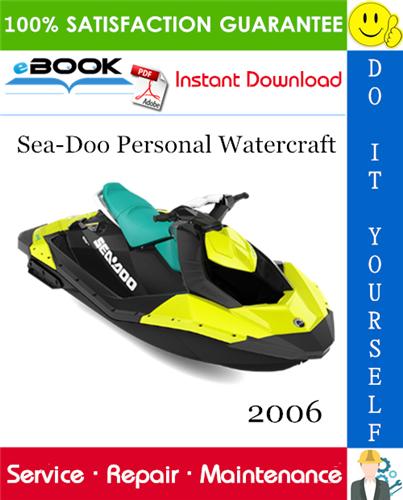 Thumbnail ☆☆ Best ☆☆ 2006 Sea-Doo Personal Watercraft Service Repair Manual