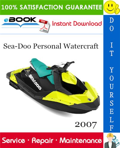 Thumbnail ☆☆ Best ☆☆ 2007 Sea-Doo Personal Watercraft Service Repair Manual