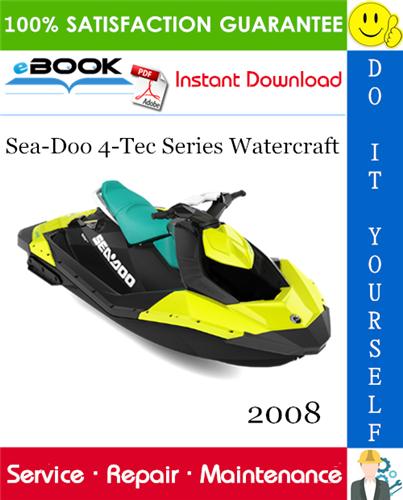 Thumbnail ☆☆ Best ☆☆ 2008 Sea-Doo 4-Tec Series Watercraft Service Repair Manual