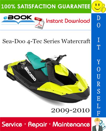Thumbnail ☆☆ Best ☆☆ Sea-Doo 4-Tec Series Watercraft Service Repair Manual 2009-2010 Download