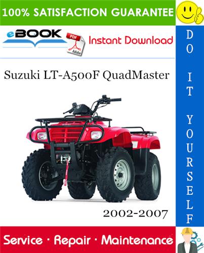 Thumbnail ☆☆ Best ☆☆ Suzuki LT-A500F QuadMaster ATV Service Repair Manual 2002-2007 Download