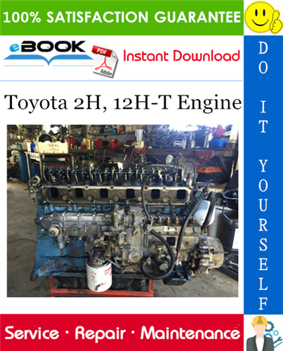 Thumbnail ☆☆ Best ☆☆ Toyota 2H, 12H-T Engine Service Repair Manual
