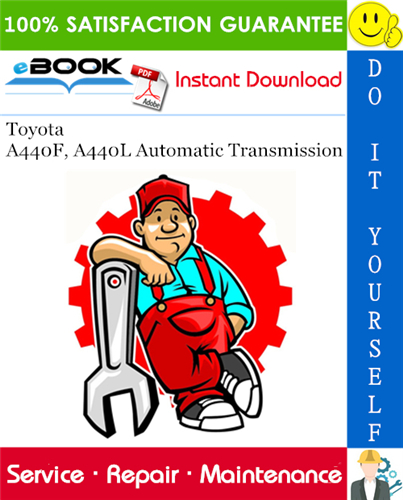 Thumbnail ☆☆ Best ☆☆ Toyota A440F, A440L Automatic Transmission Service Repair Manual