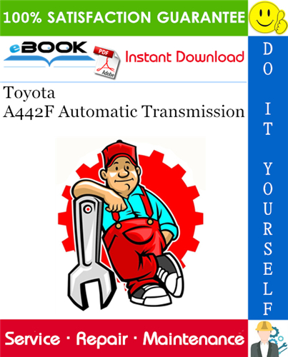 Thumbnail ☆☆ Best ☆☆ Toyota A442F Automatic Transmission Service Repair Manual
