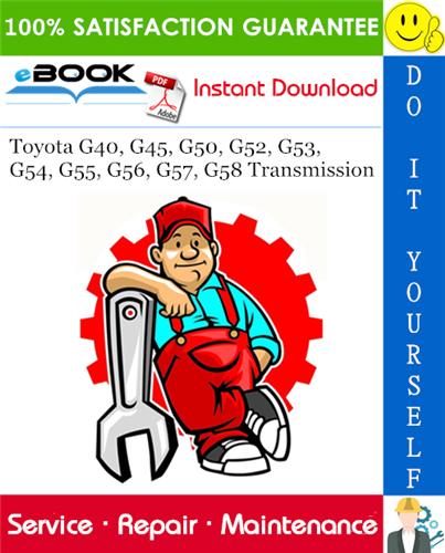 Thumbnail ☆☆ Best ☆☆ Toyota G40, G45, G50, G52, G53, G54, G55, G56, G57, G58 Transmission Service Repair Manual