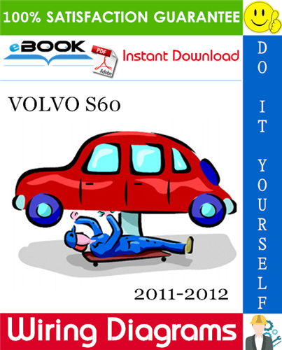 Download Volvo S60 2011 2012 Wiring Diagrams Repair Workshop Manual