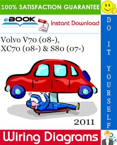 Thumbnail ☆☆ Best ☆☆ 2011 Volvo V70 (08-), XC70 (08-) & S80 (07-) Wiring Diagram