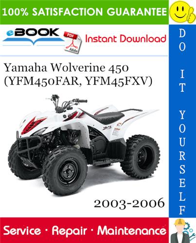 Thumbnail ☆☆ Best ☆☆ Yamaha Wolverine 450 (YFM450FAR, YFM45FXV) ATV Service Repair Manual 2003-2006 Download