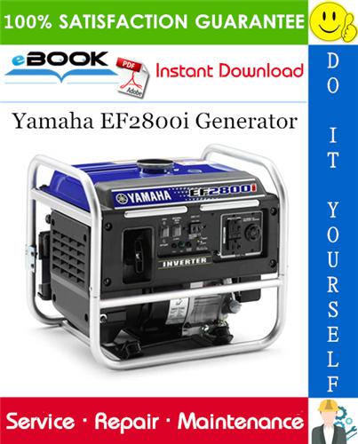 Thumbnail ☆☆ Best ☆☆ Yamaha EF2800i Generator Service Repair Manual