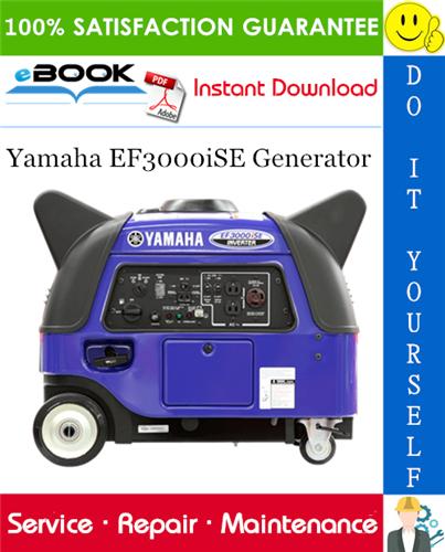 Thumbnail ☆☆ Best ☆☆ Yamaha EF3000iSE Generator Service Repair Manual