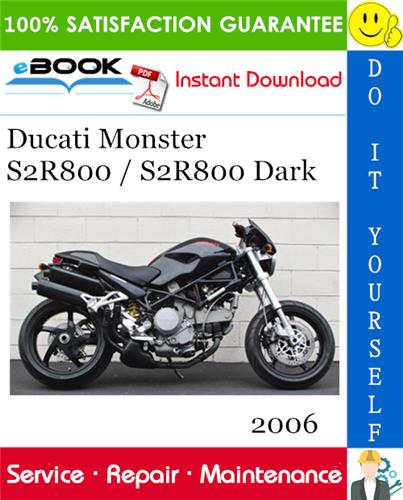 Thumbnail ☆☆ Best ☆☆ 2006 Ducati Monster S2R800 / S2R800 Dark Motorcycle Service Repair Manual