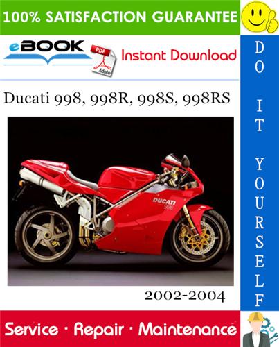 Thumbnail ☆☆ Best ☆☆ Ducati 998, 998R, 998S, 998RS Motorcycle Service Repair Manual 2002-2004 Download