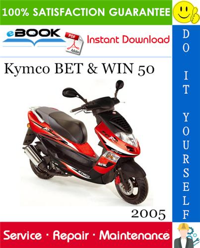 Thumbnail ☆☆ Best ☆☆ 2005 Kymco BET & WIN 50 Scooter Service Repair Manual