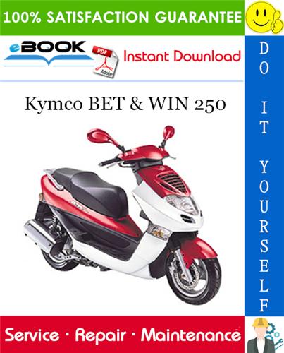 Thumbnail ☆☆ Best ☆☆ Kymco BET & WIN 250 Scooter Service Repair Manual