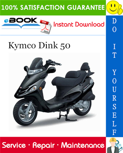 Thumbnail ☆☆ Best ☆☆ Kymco Dink 50 Scooter Service Repair Manual
