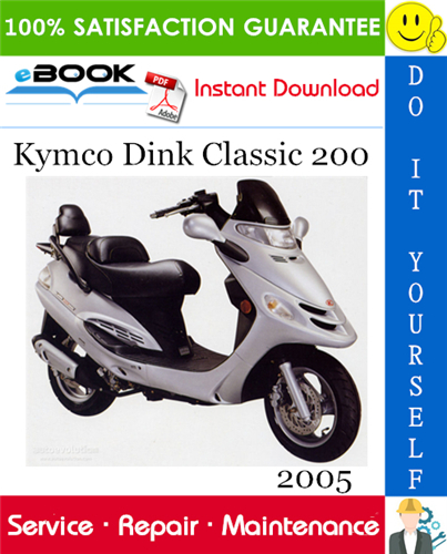 Thumbnail ☆☆ Best ☆☆ 2005 Kymco Dink Classic 200 Scooter Service Repair Manual