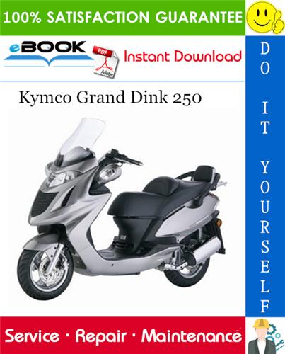 Thumbnail ☆☆ Best ☆☆ Kymco Grand Dink 250 Scooter Service Repair Manual