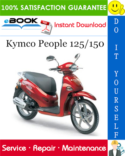 Thumbnail ☆☆ Best ☆☆ Kymco People 125/150 Scooter Service Repair Manual