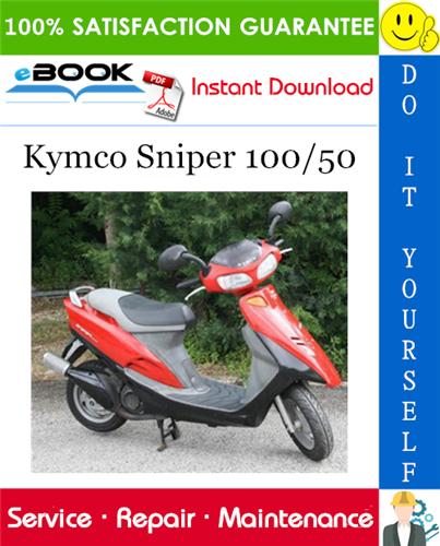 Thumbnail ☆☆ Best ☆☆ Kymco Sniper 100/50 Scooter Service Repair Manual