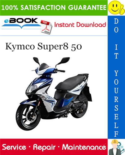 Thumbnail ☆☆ Best ☆☆ Kymco Super8 50 Scooter Service Repair Manual