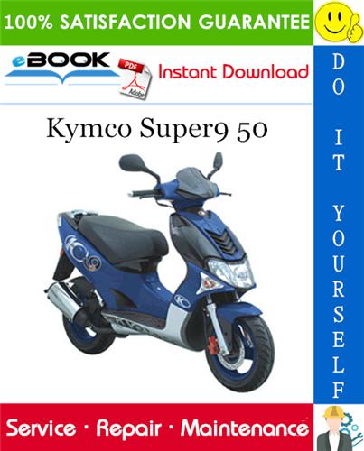 Thumbnail ☆☆ Best ☆☆ Kymco Super9 50 Scooter Service Repair Manual