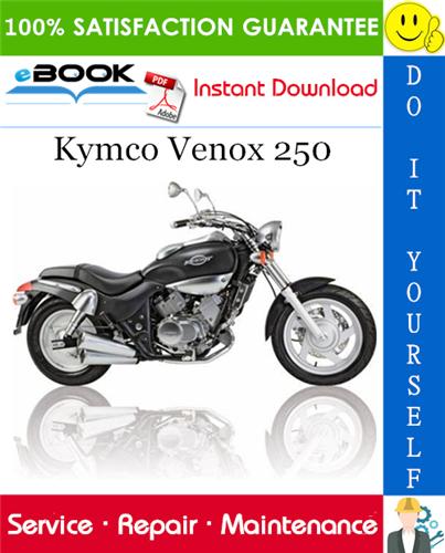 Thumbnail ☆☆ Best ☆☆ Kymco Venox 250 Motorcycle Service Repair Manual