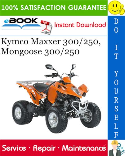 Thumbnail ☆☆ Best ☆☆ Kymco Maxxer 300/250, Mongoose 300/250 ATV Service Repair Manual