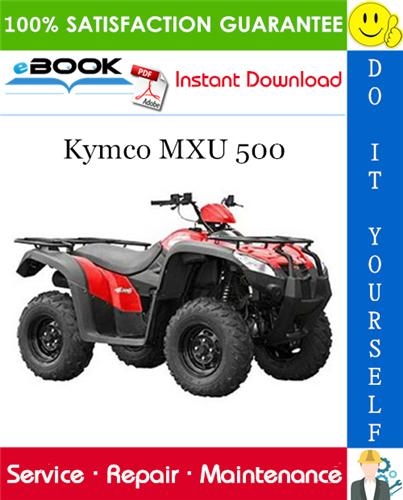 Thumbnail ☆☆ Best ☆☆ Kymco MXU 500 ATV Service Repair Manual