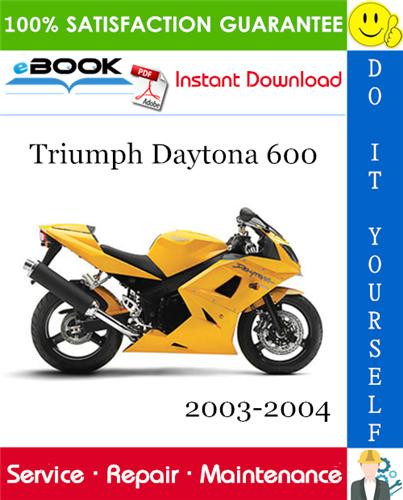 Thumbnail ☆☆ Best ☆☆ Triumph Daytona 600 Motorcycle Service Repair Manual 2003-2004 Download